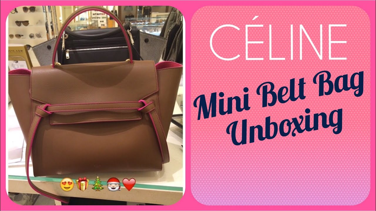 C¨¦LINE MINI BELT BAG UNBOXING \u0026amp; SIZE COMPARISON (First video ...
