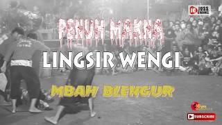 """LINGSIR WENGI """"MBAH BLENGUR"""" SAMBOYO PUTRO"""