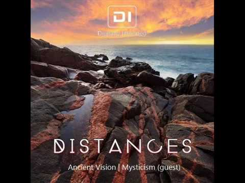 Ancient Vision - Distances (DI FM - PsyChill)