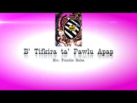 Banda Anici - B' Tifkira ta' Pawlu Apap -  Mro Frankie Galea