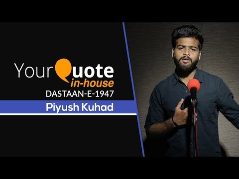 Republic Day Special - 'Dastaan-e-1947' by Piyush Kuhad | Hindi Poetry | YQ In-House