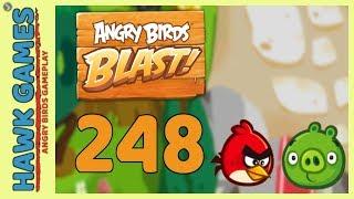 Angry Birds Blast Level 248 - 3 Stars Walkthrough, No Boosters