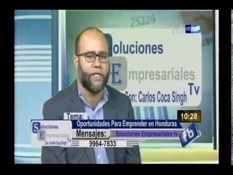 Oportunidades para emprender en Honduras / Soluciones Empresariales TV.