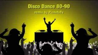 Disco Dance Remix 80-90 vol.1 by PianetaTv
