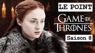 GAME OF THRONES SAISON 8 : NEWS ET FOCUS SUR SANSA ! LE POINT GOT #11