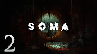 Cry Plays: Soma [P2]