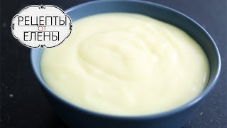 Заварной крем густой без комочков / Заварной крем на крахмале / Рецепт заварного крема на молоке