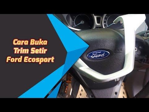 cara-membuka-trim-setir-ford-ecosport