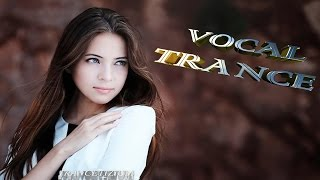 ✔ Favorites Vocal Trance June 2015  Full Female Uplifting Mix ★