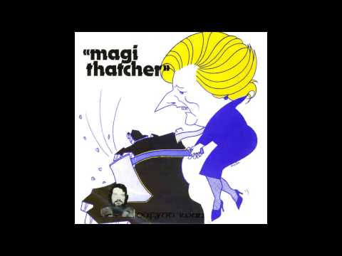 Dafydd Iwan - 'Magi Thatcher'