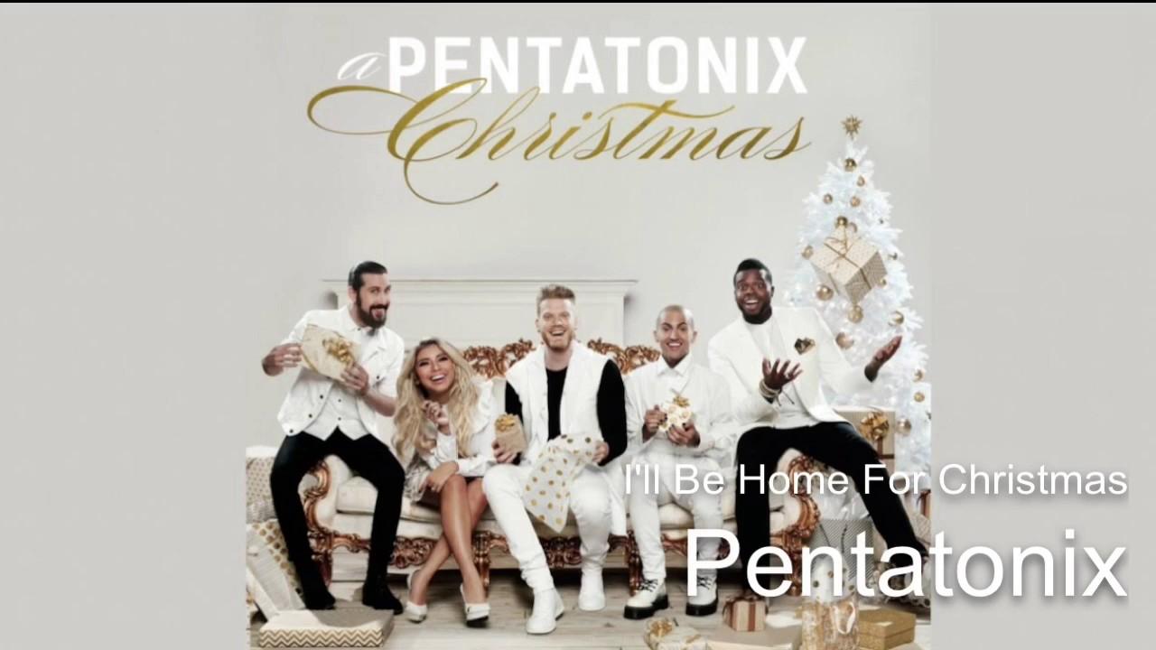 04 I\'ll Be Home For Christmas ~ Pentatonix (Audio) - YouTube
