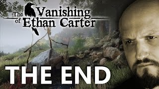 THE VANISHING OF ETHAN CARTER - LA FINE