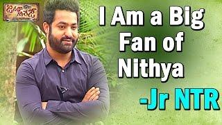 I Am a Big Fan of Nithya Menen - Jr NTR  || Janatha Garage || NTV