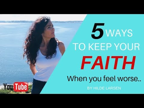 How to Keep the Faith When Your Symptoms are Getting Worse.