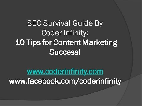 10 Tips for Content Marketing Success|SEO Survival Guide by Coder Infinity!