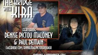 The Bridge with Kira featuring Denise Pictou Maloney & Paul DeMain