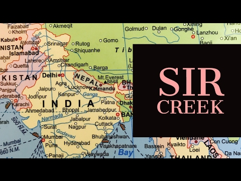 Sir Creek Oil reserve Claim Pakistan & India : IAS Geography