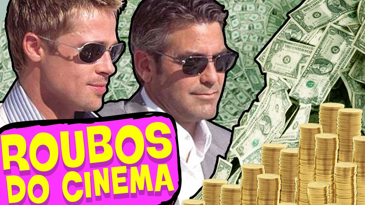 Os 5 roubos mais legais do cinema