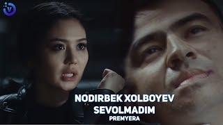 Nodirbek Xolboyev - Sevolmadim  (Премьера клипа 2019)