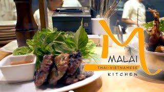 Malai Kitchen: A Modern Approach to Thai and Vietnamese Cuisine