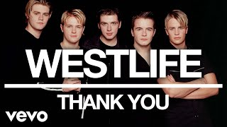 Westlife - Thank You (Official Audio) Video