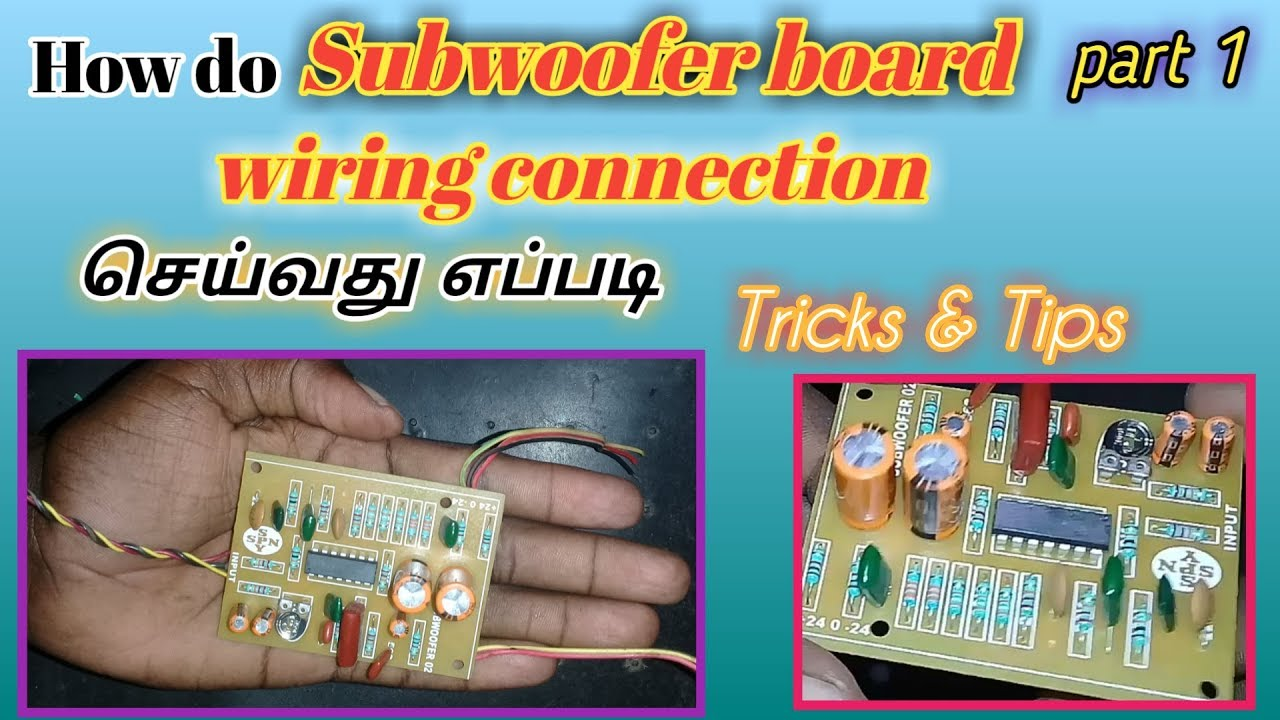 How to subwoofer board wiring connection with full detail Tamil ...
