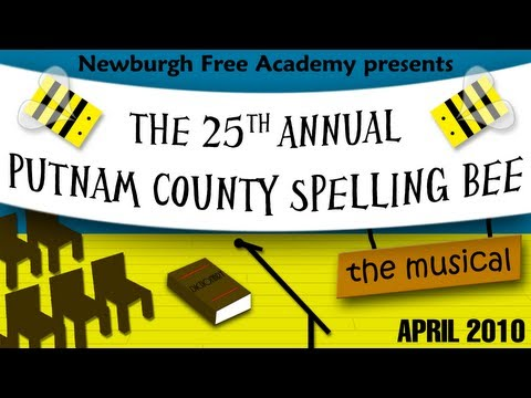 The 25th Annual Putnam County Spelling Bee - 2010 NFA Spring Musical (FULL SHOW)