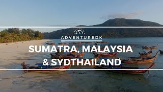 Sumatra, Malaysia & Sydthailand - Adventuredk