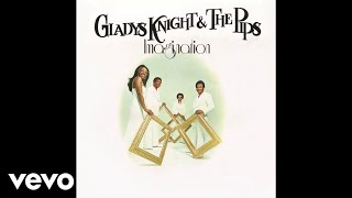 Gladys Knight & Tнe Pips - I've Got to Use My Imagination (Audio)