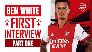 'I am buzzing to be here!'   Ben White's first interview as an Arsenal player