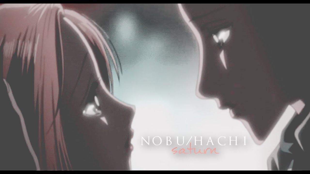 nana nobu amp hachi 187 saturn youtube