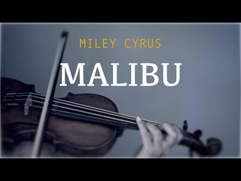 Miley Cyrus - Malibu for violin and piano (COVER)