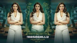 Mosagallu Official First Look Review || Kajal Aggarwal || Sunil Shetty ||