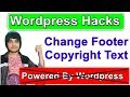 How To Change The Footer Copyright Credits On Wordpress Theme | Remove or Replace Footer Credits WP