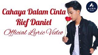 OST CETERA HATI DIYA   Rief Daniel - Cahaya Dalam Cinta (Official Lyric Video)