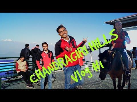 CHANDRAGIRI HILLS || FEEL LIKE TOP OF THE WORLD || NEPAL || VLOG #1