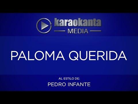 Karaokanta - Pedro Infante - Paloma querida - (CALIDAD PROFESIONAL)