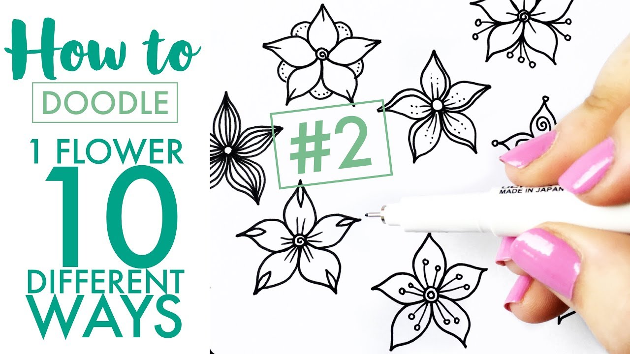 HOW TO DOODLE: 1 flower, 10 different ways #2 - EASY (real time/no speed up)