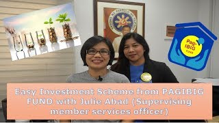 Easy Investment Scheme from PAGIBIG FUND with Julie Abad (Supervising member services officer)