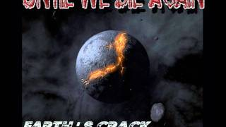 Until We Die Again - Earth