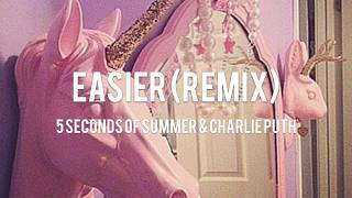 Cover images 【Lyrics 和訳】Easier(Remix) - 5 Seconds Of Summer & Charlie Puth