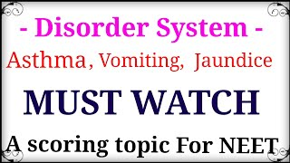 Disorder system  ( Vomiting, jaundice, Asthma,  Emphysema)  #scoringtopicforNEET