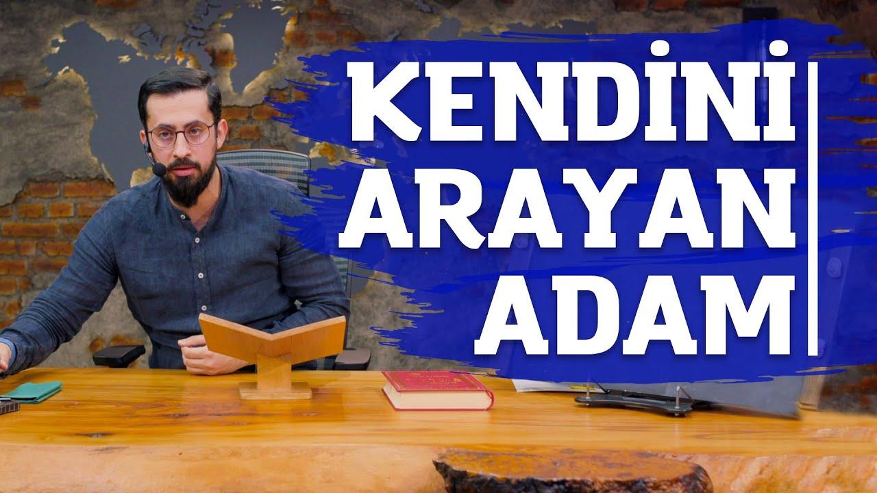 Kendini Arayan Adam |  Mehmet Yıldız