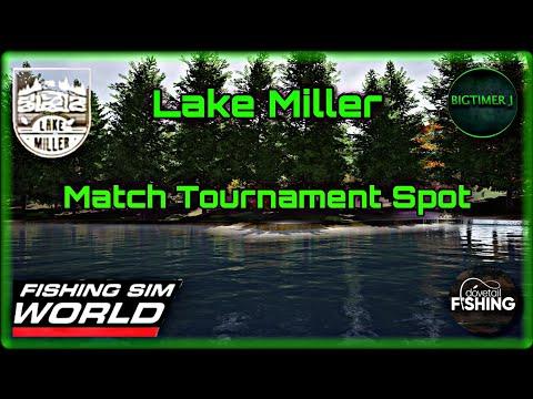 Lake Miller - Match Tournament Spot - Fishing Sim World 🎣 |