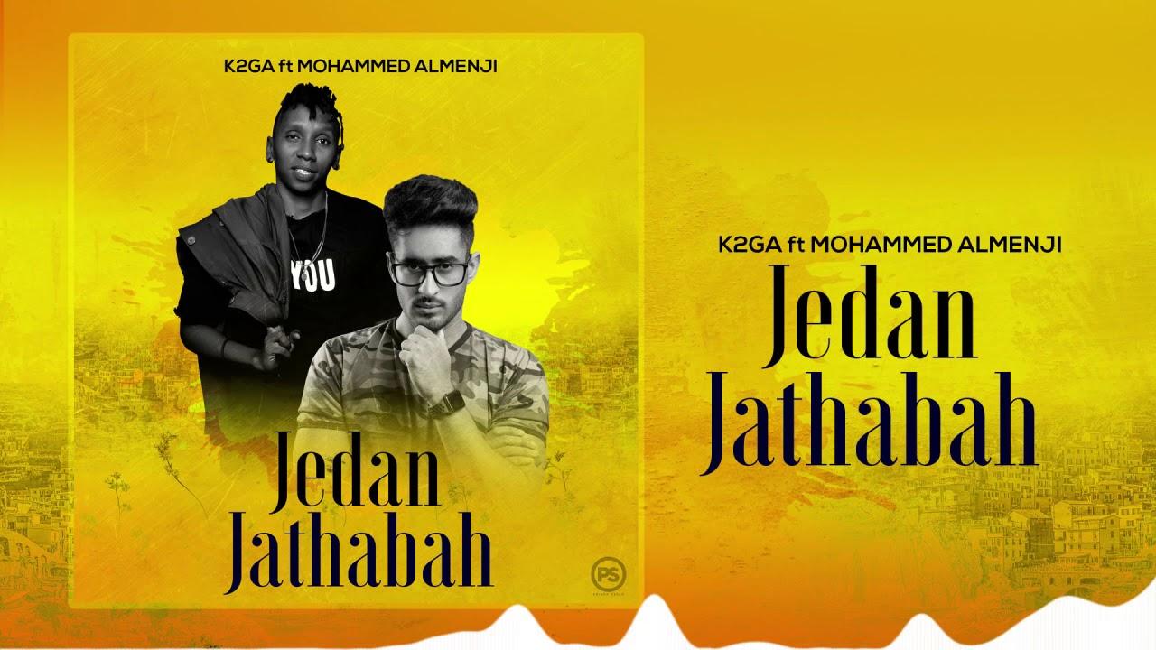 K2ga ft Mohamed Almenji - Jedan Jathabah (Official Audio)