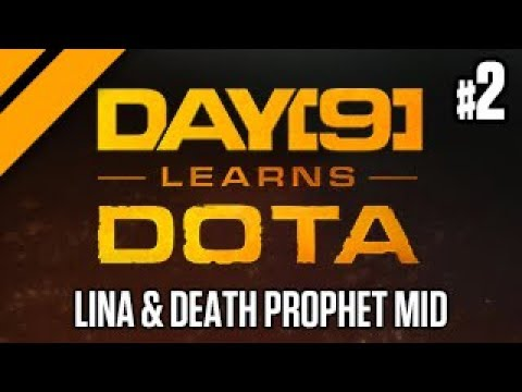 Day[9] Learns Dota -  Lina & Death Prophet Mid P2