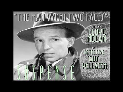 """LLOYD NOLAN Searches for """"The Man with 2 Faces"""" • SUSPENSE Detective Episode"""