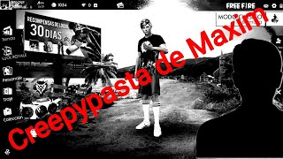 Creepypasta de Maxim parte 1/5