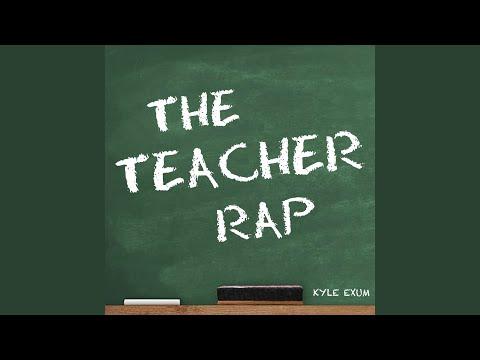 The Teacher Rap