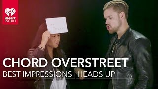 Chord Overstreet Impressions! | Heads Up
